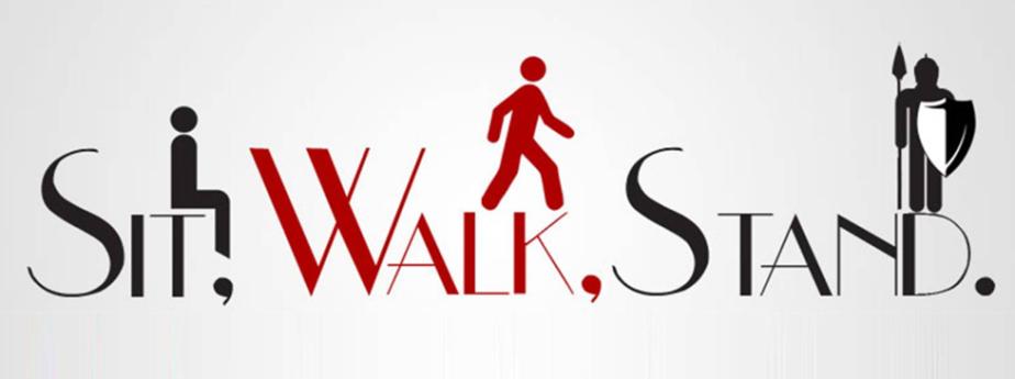 Sit, Walk, Stand.